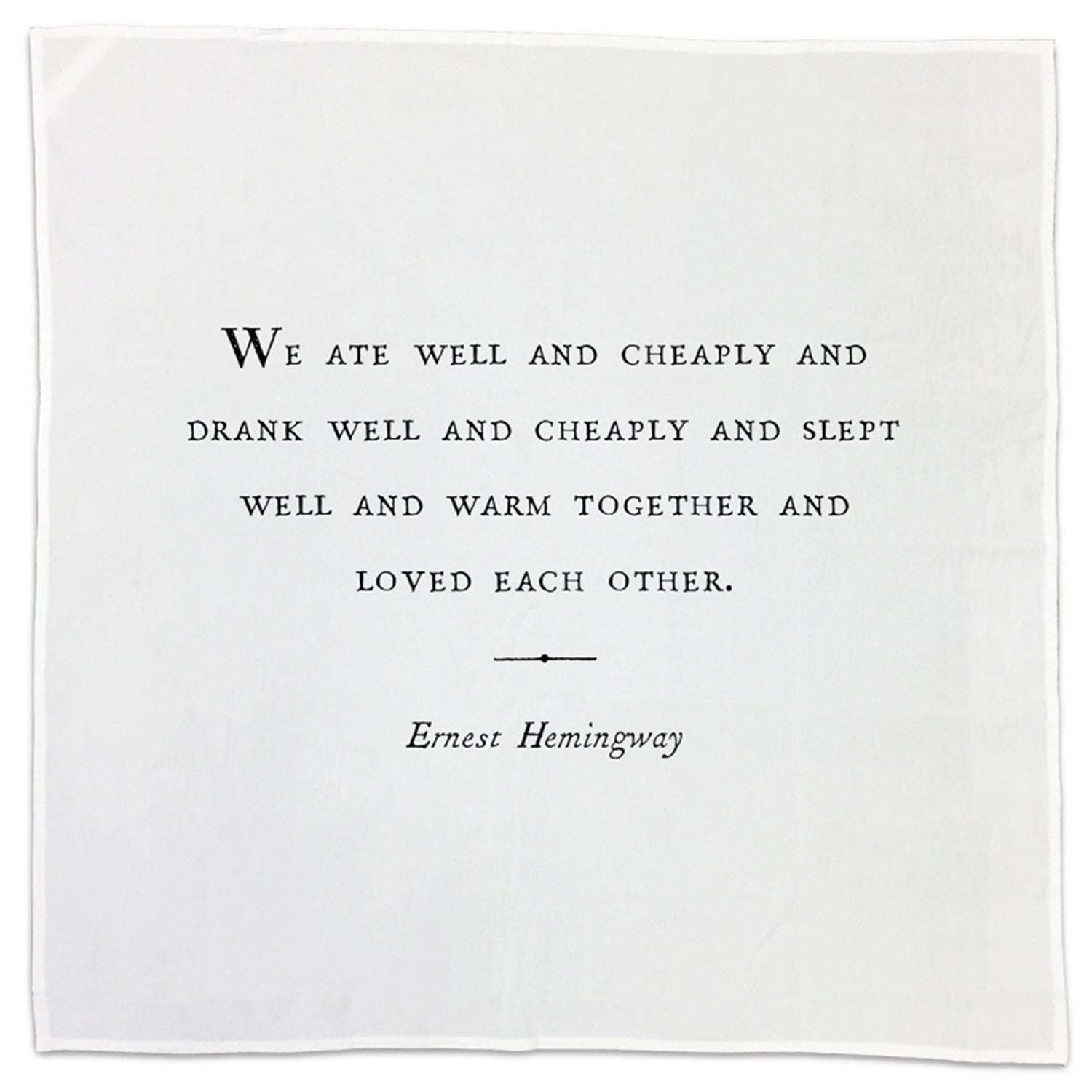 Ernest Hemingway Family Quote Tea Towel or Napkin