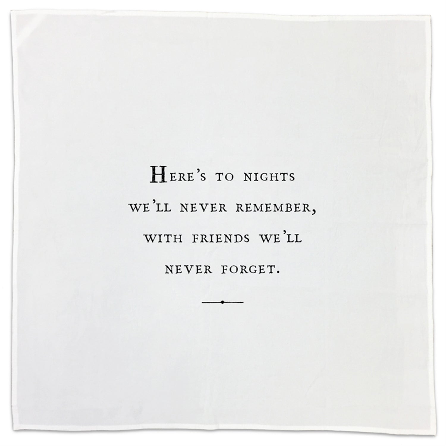 Friendship Quote Tea Towel or Napkin