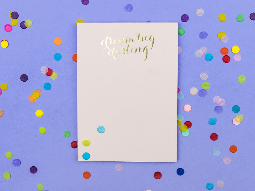 Dream Big, Darling Notepad