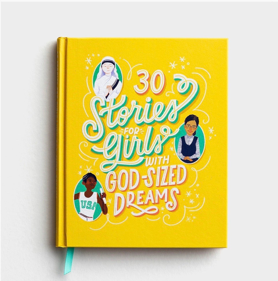 30 Stories for Girls w/ God Sized Dreams
