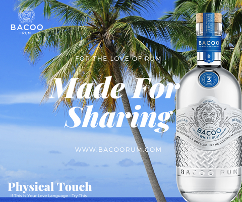Bacoo five Love Languages White Rum Physical Touch