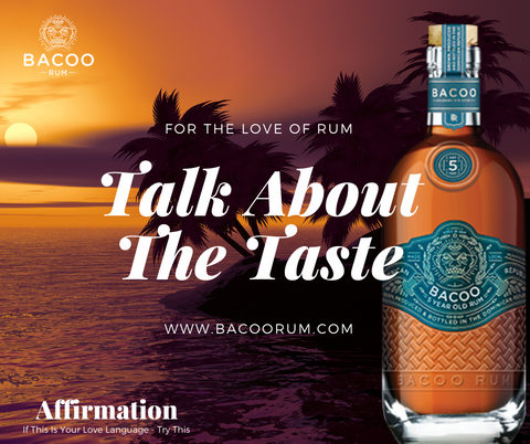 Bacoo five Love Languages 5 year rum words of affermation