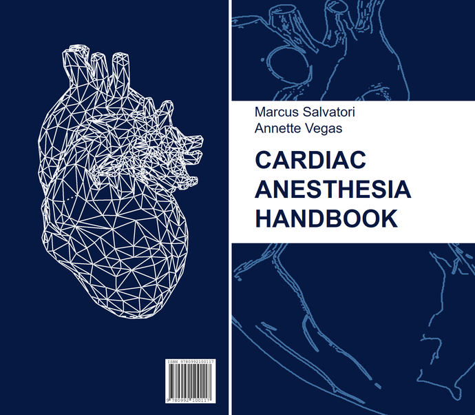 Toronto General Hospital Cardiac Anesthesia Handbook 2020 Edition.