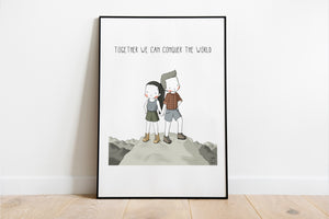 Together We Can Conquer the World Artwork Print
