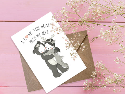 I Love You Beary Much My Deer Greeting Card