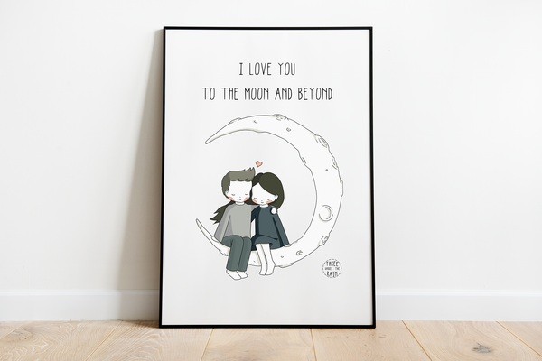 I Love You to the Moon and Beyond Artwork Print