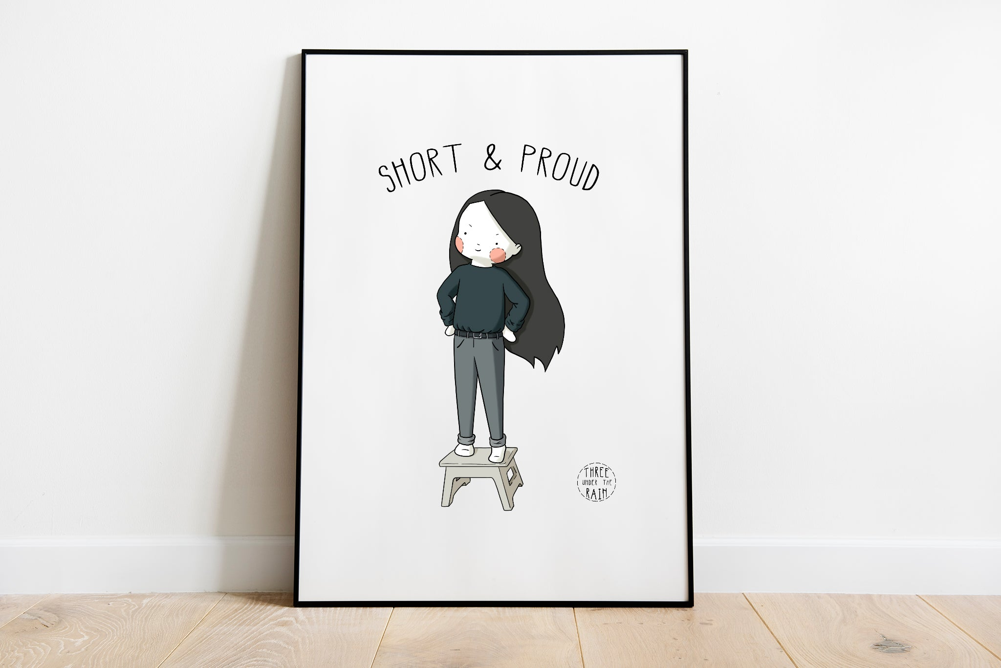 Short and Proud Artwork Print