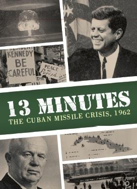 13 Minutes : The Cuban Missile Crisis (En)