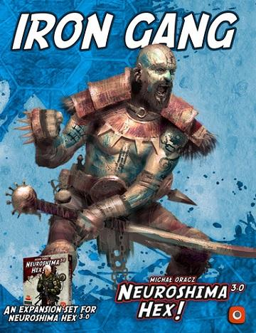 Neuroshima Hex 3.0 Extension : Iron Gang (En)