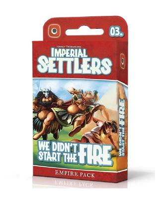 Imperial Settlers Extension : We Didn't Start The Fire
