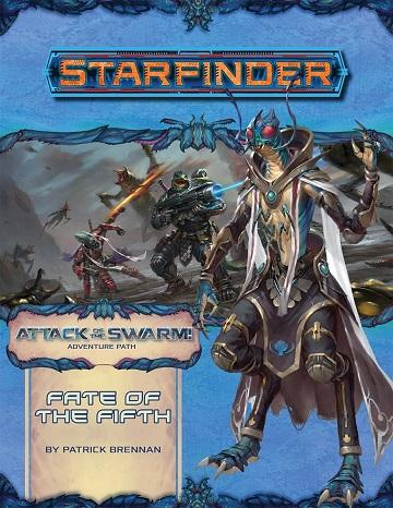 Starfinder : Attack Of The Swarm 1 - Fate Of The Fifth