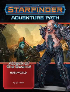 Starfinder: Attack Of The Swarm 3 - Huskworld (En)