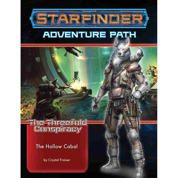 Starfinder Adventure Path : The Hollow Cabal - The Threefold Conspiracy (4 of 6)