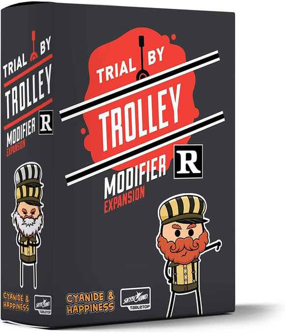 Trial by Trolley Extension : R-Rated Modifier
