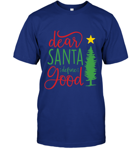 Dear Santa Define Good T-Shirt - Bekker Clothing