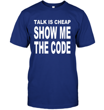 Load image into Gallery viewer, Talk Is Cheap Show Me The Code Men's T-Shirt - Bekker Clothing