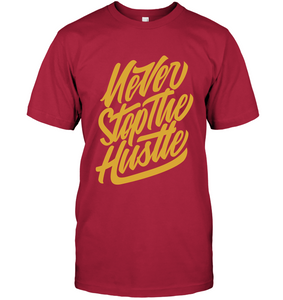 Never Stop the Hustle T-Shirt - Bekker Clothing