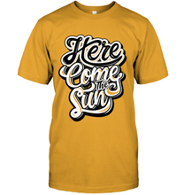Load image into Gallery viewer, Here Comes The Sun T-Shirt - Bekker Clothing