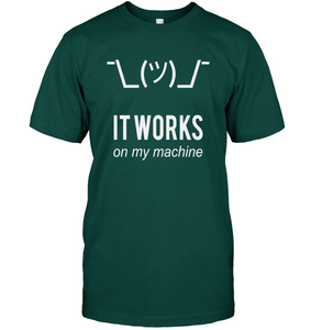 It Works on My Machine T-Shirt - Bekker Clothing