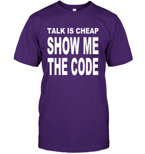 Talk Is Cheap Show Me The Code Men's T-Shirt - Bekker Clothing