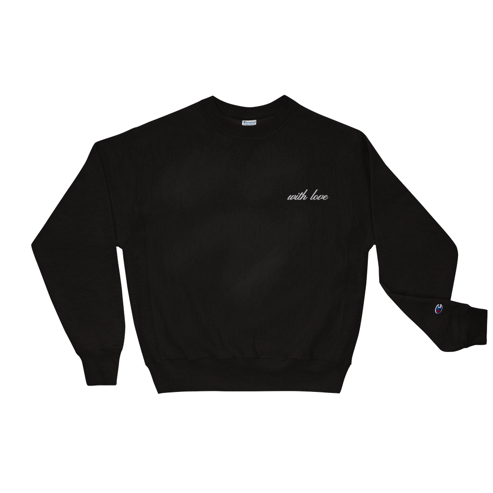 "BLACK ""WITH LOVE"" CHAMPION CREWNECK"