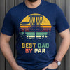 G3 Best Dad By Par Shirt - Gift For Dad Gsge