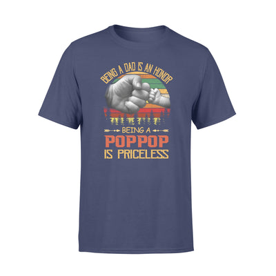BEING A DAD IS AN HONOR BEING A POPPOP IS PRICELESS,GIFTS FOR GRANDPA,GRANDPA SHIRT,GRANDPA GIFTS,FATHER'S DAY GIFT,,PLUS SIZE SHIRT
