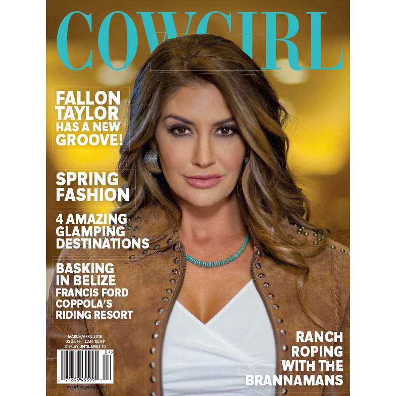 Cowgirl Magazine March-April 2018 Cover | Fallon Taylor