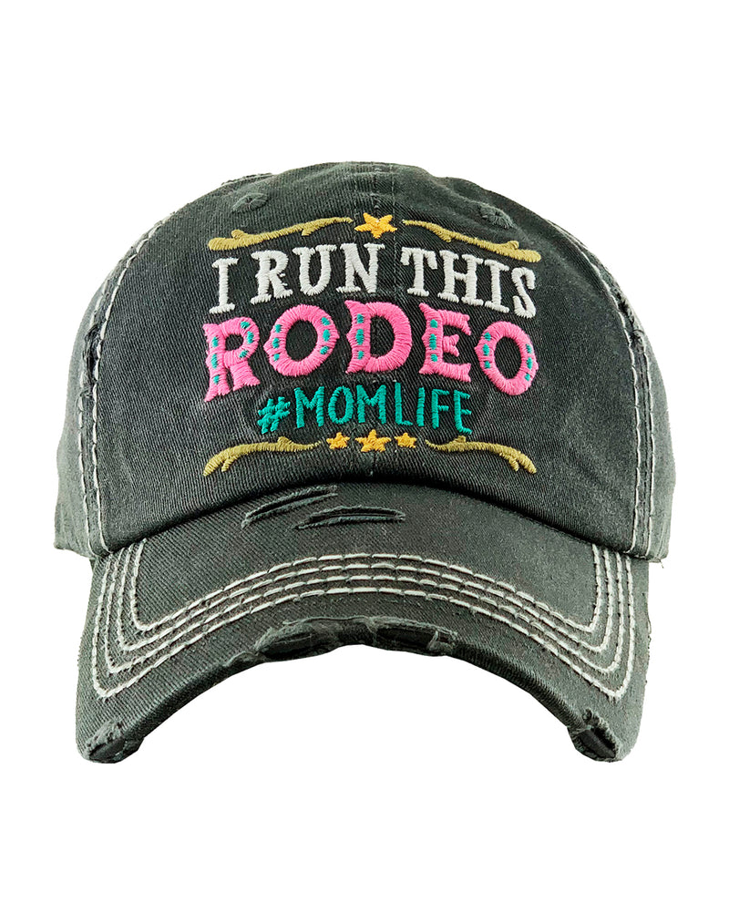 Distressed Black I Run This Rodeo Cowgirl Ball Cap