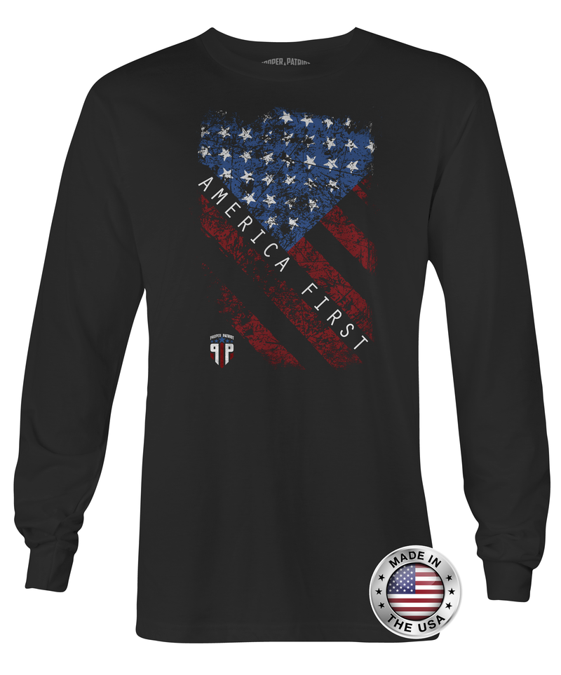 America First - Patriotic Flag - Unisex - Long Sleeve Shirt - Proper Patriot