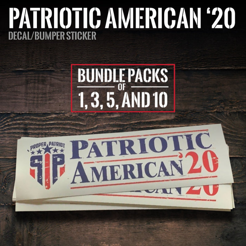 Patriotic American '20 - Bundle Packs (1, 3, 5, 10)  Decals - Bumper Stickers