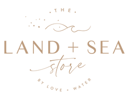 The Land + Sea Store by Love + Water