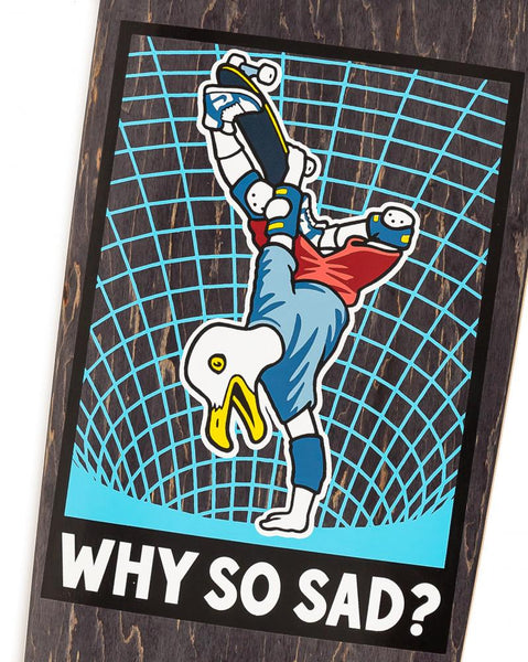 Real Deck - Why So Sad Full SE - 8.06""