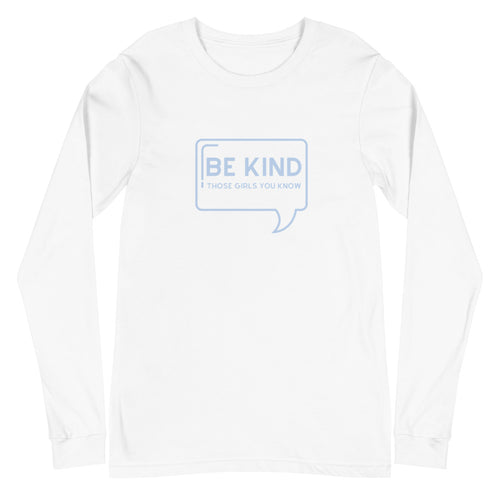Be Kind Long Sleeve