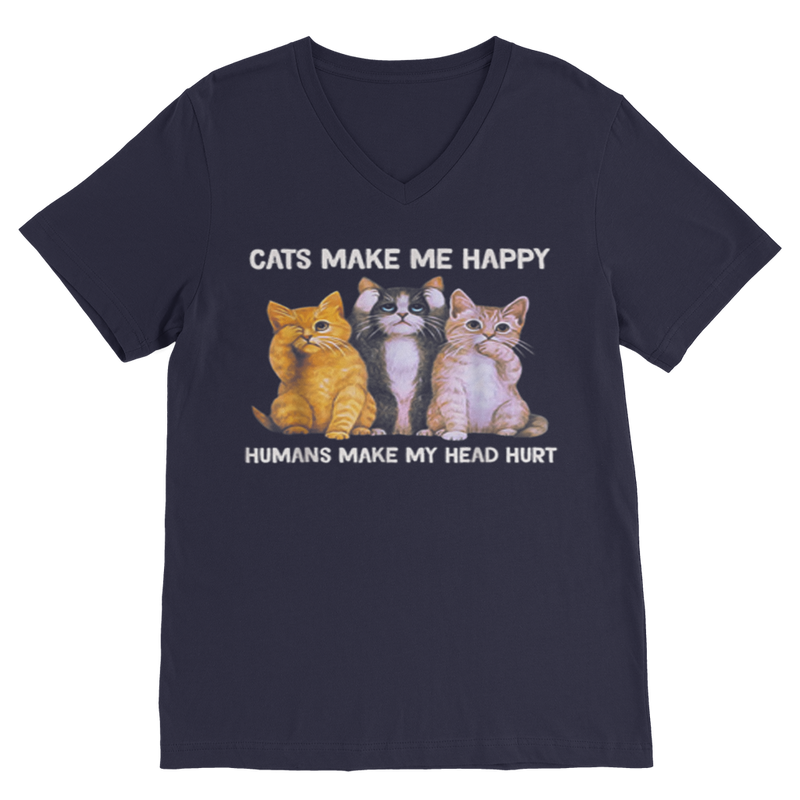 Cats make me happy humans make my head hurt Cat Lover Gift Classic V-Neck T-Shirt