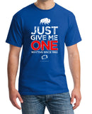 Just Give Me One - Buffalo Football t-shirt