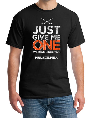 Just Give Me One - Philadelphia Hockey t-shirt