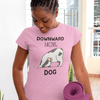 Downward Facing Dog T-shirt - YogaCentric.life