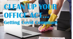 Cleaning Up: Covid Compliance in the Office