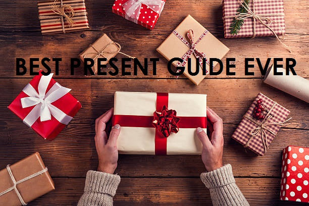The Best Present-Buying Guide EVER!
