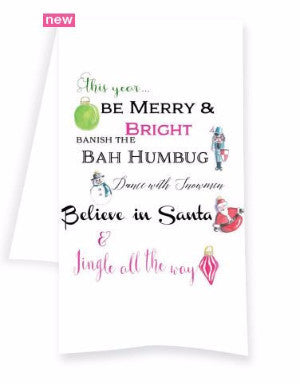 Banish the Bah Humbug Tea Towel