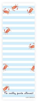 No Crabby Pants Notepad