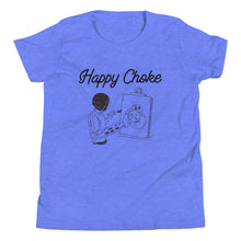 Load image into Gallery viewer, Youth Happy Choke Tee