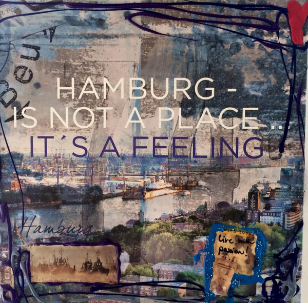 Ilka Wendland - Hamburg is not a place - it´s a feeling!