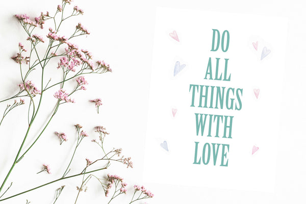 Do all things with love Poster Kunstdruck - Typografie, KUNST-ONLINE Wandbild