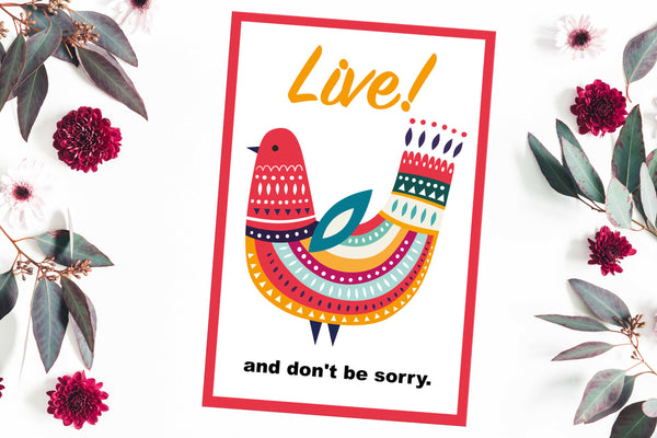 Live and don't be sorry Poster Kunstdruck - Illustration Typografie, KUNST-ONLINE Wandbild
