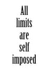 All limits are self imposed Poster Kunstdruck - Typografie, KUNST-ONLINE Wandbild