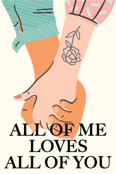 All of me loves all of you Poster Kunstdruck - Illustration Typografie, KUNST-ONLINE Wandbild
