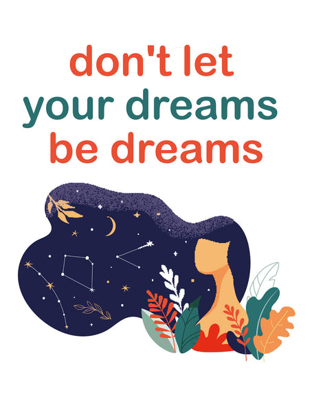Don't let your dreams be dreams Poster Kunstdruck - Illustration Typografie, KUNST-ONLINE Wandbild