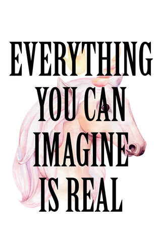 Everything you can imagine is real